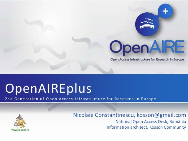 OpenAIREplus2nd Generation of Open Access Infrastructure for Research in Europe                              Nicolaie Cons...