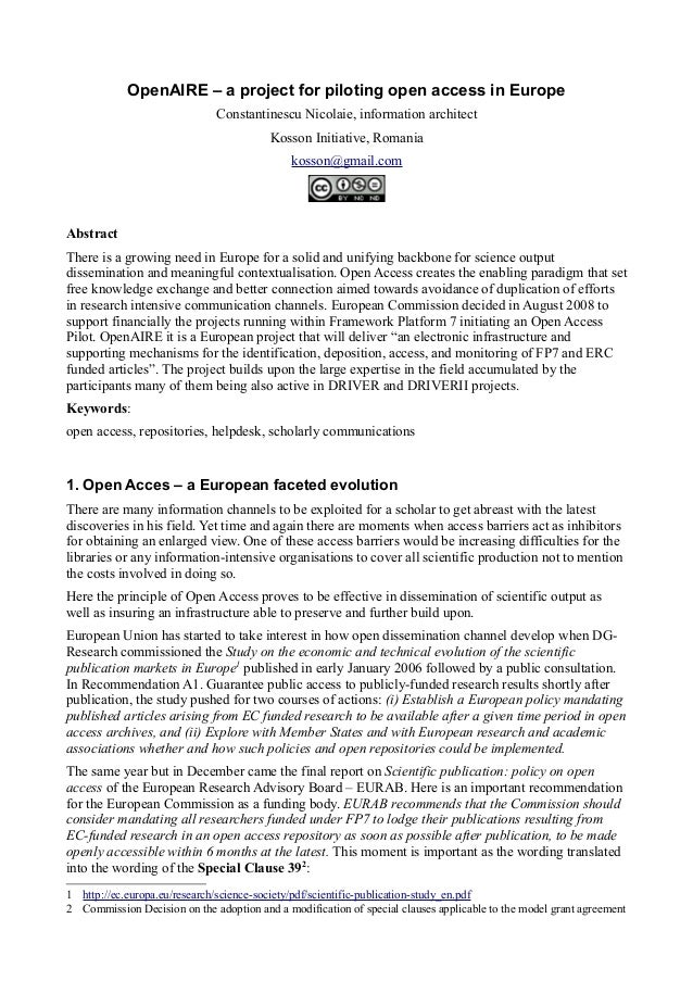 OpenAIRE – a project for piloting open access in Europe Constantinescu Nicolaie, information architect Kosson Initiative, ...
