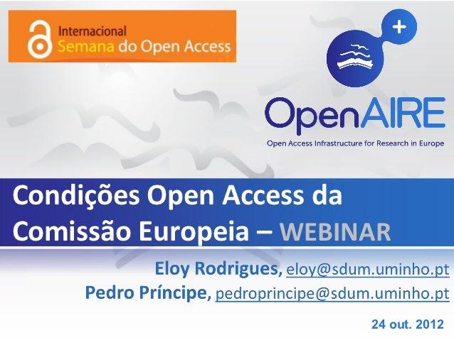Condições Open Access daComissão Europeia – WEBINAR                         24 out. 2012