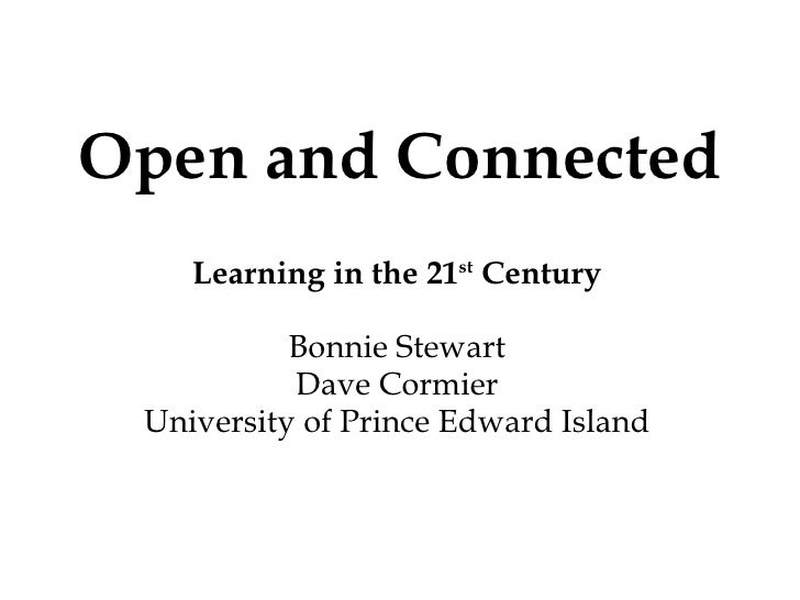 Open and Connected : Learning in the 21st century
