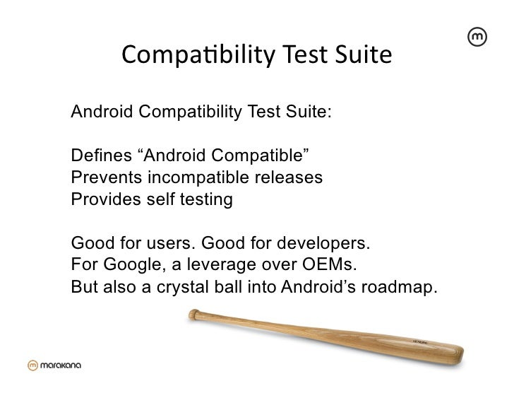 """CompaZbility Test Suite Android Compatibility Test Suite:Defines """"Android Compatible""""Prevents incompatible releasesP..."""