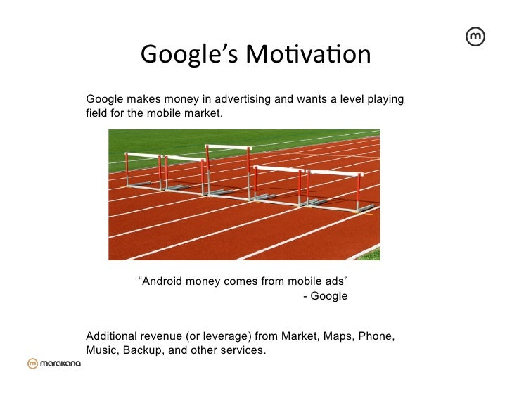 """Google's MoZvaZon Google makes money in advertising and wants a level playingfield for the mobile market.         """"And..."""