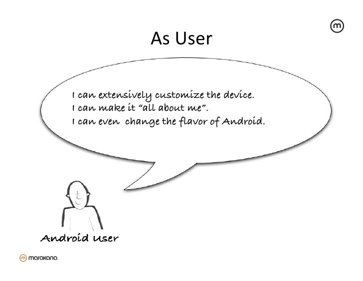 """As User                          I can extensively customize the device.!I can make it """"all about me"""".!I can even chan..."""