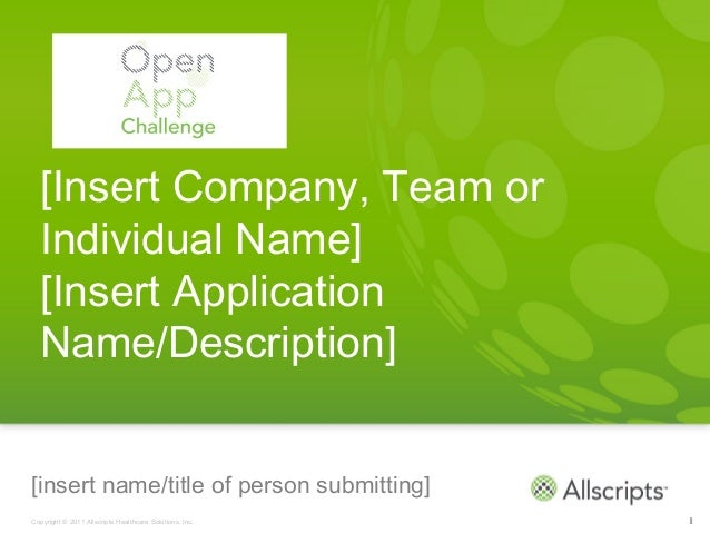 [Insert Company, Team or  Individual Name]  [Insert Application  Name/Description][insert name/title of person submitting]...