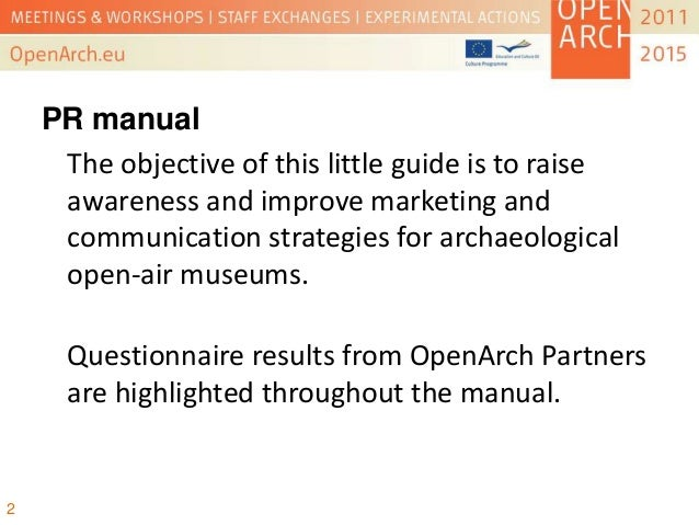 PR and Communication Strategy - OpenArch Conference, Albersdorf 2013 Slide 2