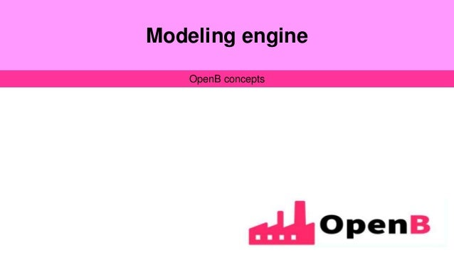 Modeling engine OpenB concepts