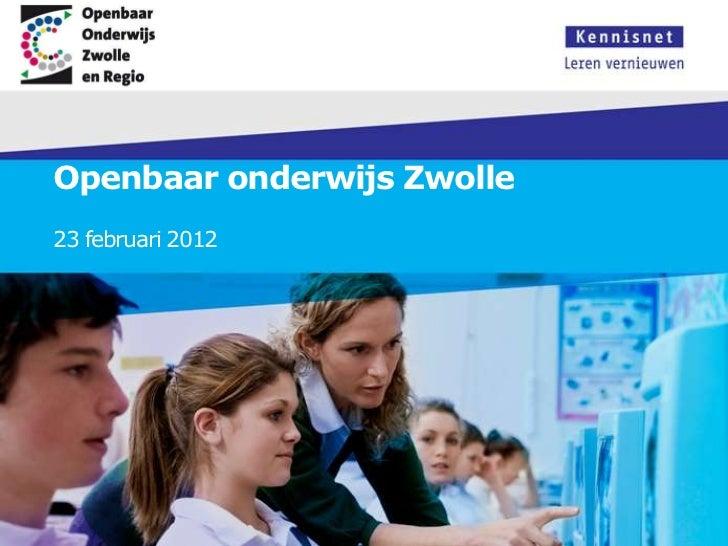 Openbaar onderwijs Zwolle23 februari 2012