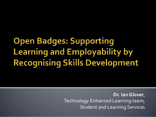 Dr. Ian Glover, Technology Enhanced Learning team, Student and Learning Services