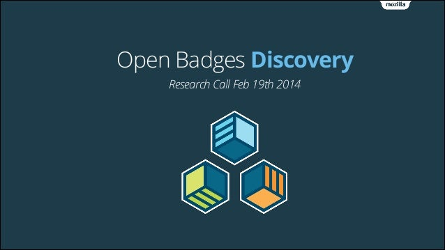 Open Badges Discovery Research Call Feb 19th 2014