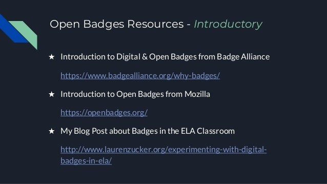 Open Badges Resources - Introductory ★ Introduction to Digital & Open Badges from Badge Alliance https://www.badgealliance...