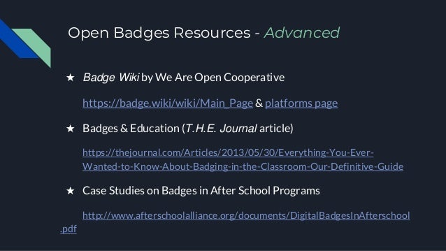 Open Badges Resources - Advanced ★ Badge Wiki by We Are Open Cooperative https://badge.wiki/wiki/Main_Page & platforms pag...
