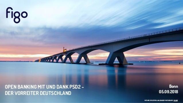 PICTURE BY KUSTER & WILDHABER PHOTOGRAPHY, FLICKR Bonn 05.09.2018 OPEN BANKING MIT UND DANK PSD2 -  DER VORREITER DEUTSCH...