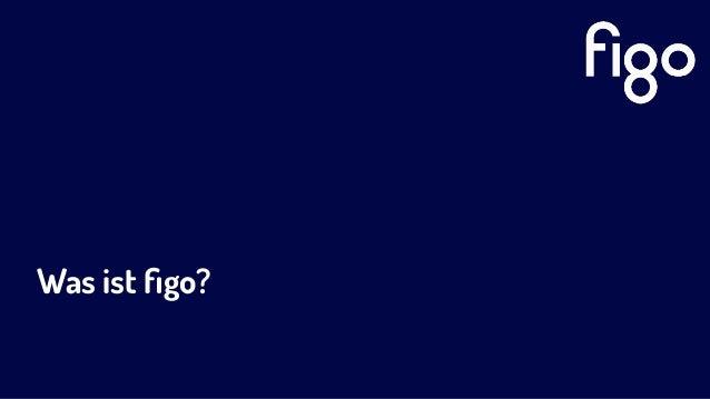 figo ist Plattform, API -Technologie und Compliance Open Banking, API-isierung, SaaS und Regulatorik treiben unser Business...