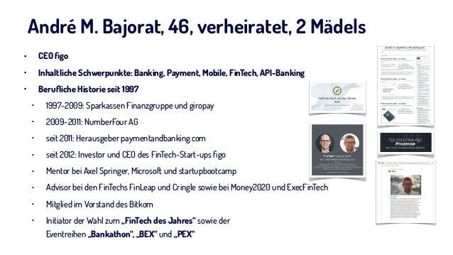 André M. Bajorat, 46, verheiratet, 2 Mädels • CEO figo • Inhaltliche Schwerpunkte: Banking, Payment, Mobile, FinTech, API-B...