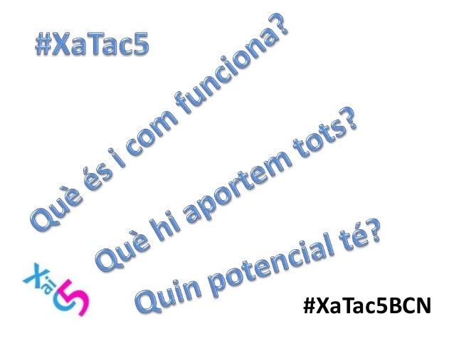 Trobada_Xatac5_Barcelona2016 Slide 2