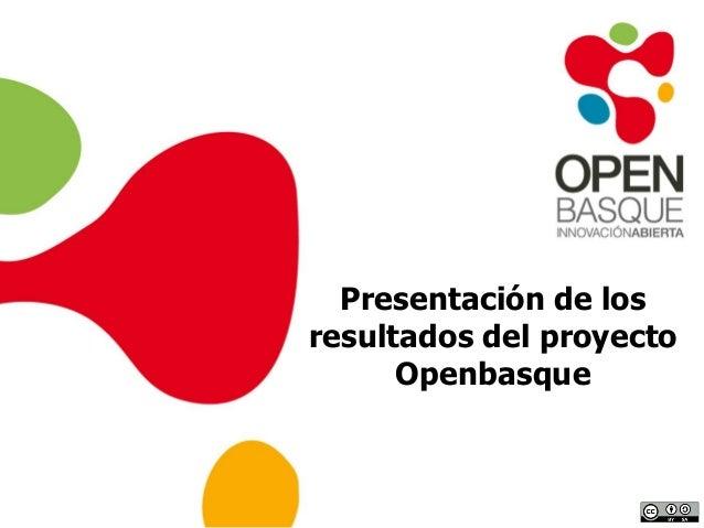 Presentación de losresultados del proyectoOpenbasque