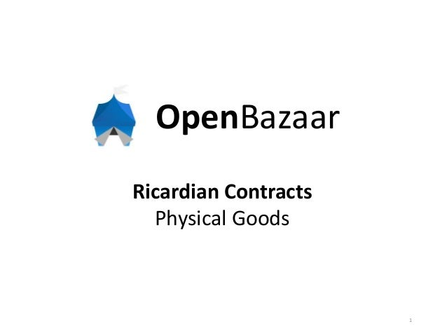 OpenBazaar Ricardian Contracts Physical Goods 1