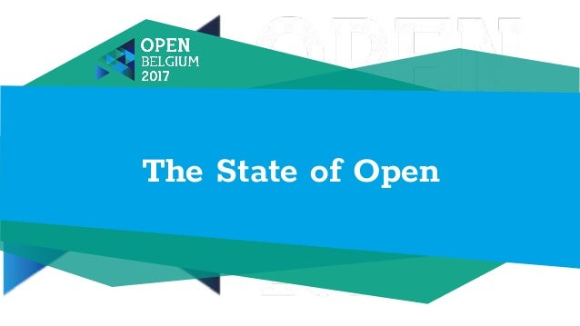 The State of Open