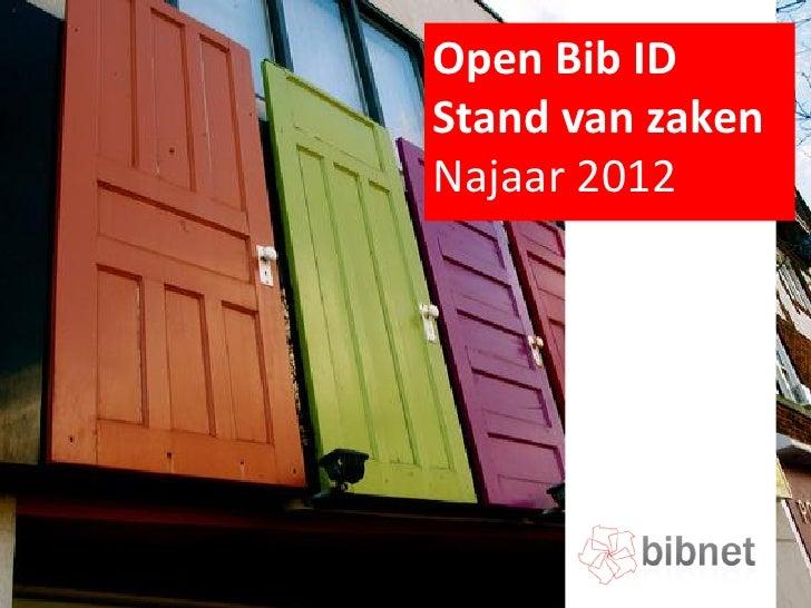 Open Bib IDStand van zakenNajaar 2012