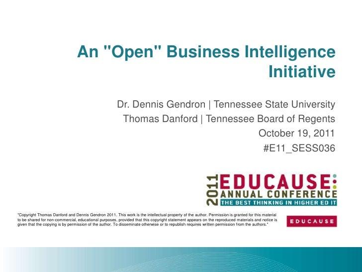 "An ""Open"" Business Intelligence                                                      Initiative                           ..."