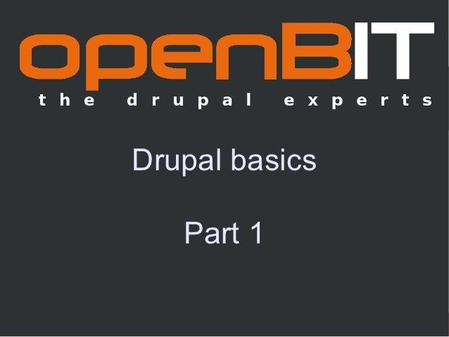 Drupal basics   Part 1