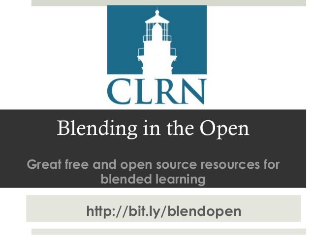 Blending in the Open Great free and open source resources for blended learning  http://bit.ly/blendopen
