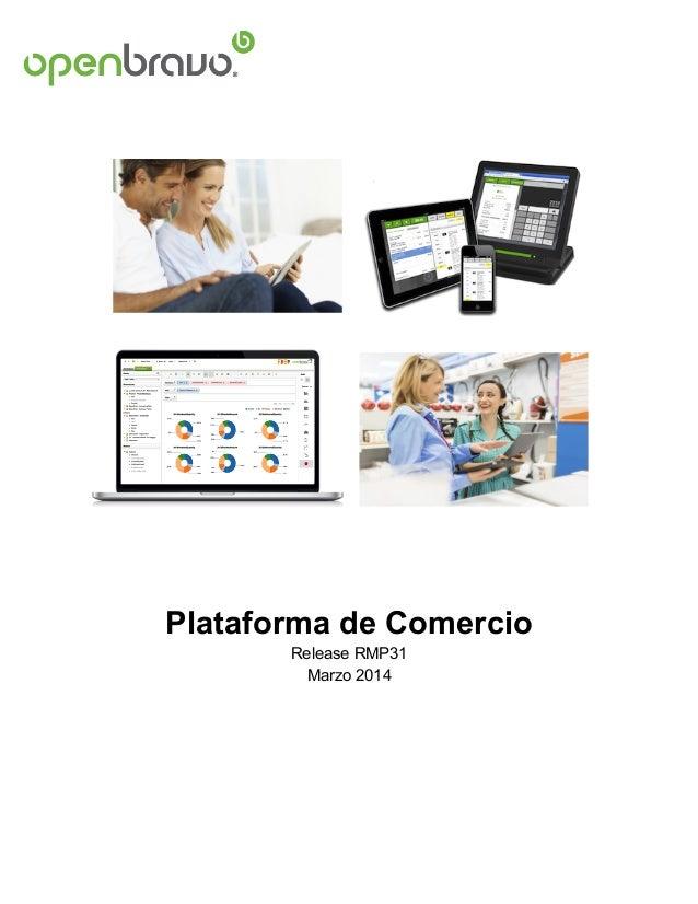 Plataforma de Comercio Release RMP31 Marzo 2014