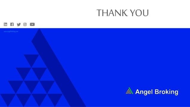 www.angelbroking.com THANK YOU