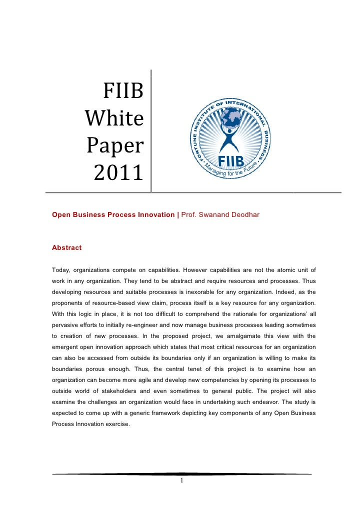FIIB            White            Paper             2011Open Business Process Innovation | Prof. Swanand DeodharAbstractTod...