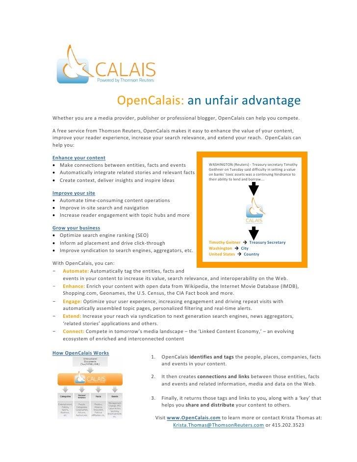 OpenCalais:anunfairadvantage  Whetheryouareamediaprovider,publisherorprofes...
