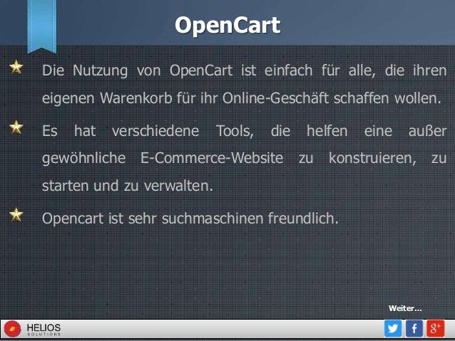 OpenCart Die Nutzung von OpenCart ist einfach für alle, die ihren eigenen Warenkorb für ihr Online-Geschäft schaffen wolle...
