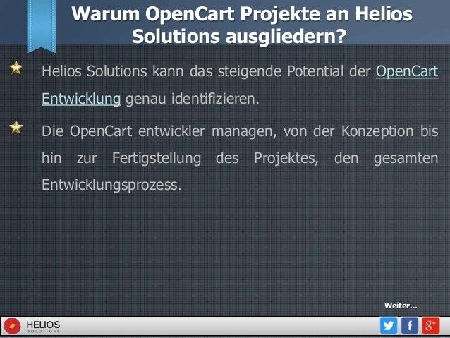 Warum OpenCart Projekte an Helios Solutions ausgliedern? Helios Solutions kann das steigende Potential der OpenCart Entwic...
