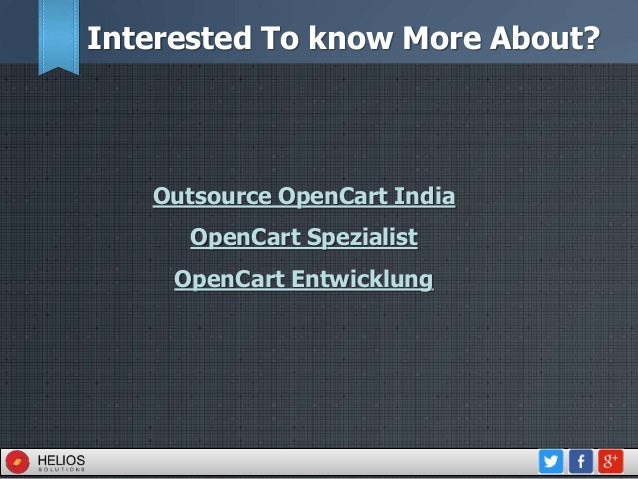 Interested To know More About? Outsource OpenCart India OpenCart Spezialist OpenCart Entwicklung