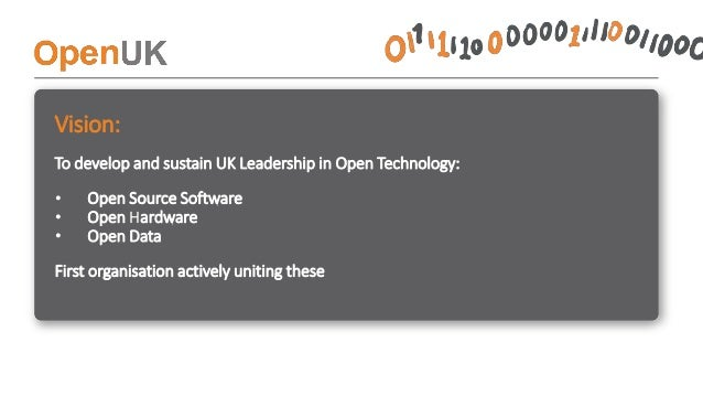 How is OpenUK achieving this? • Building a visible and loud community around Open Technology in the UK by uniting people a...