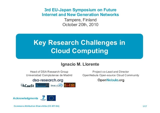 3rd EU-Japan Symposium on Future Internet and New Generation Networks Tampere, Finland October 20th, 2010 Ignacio M. Llore...
