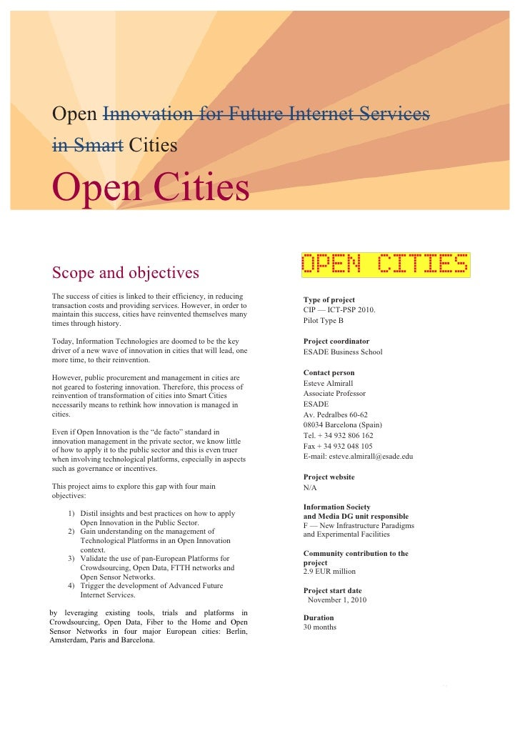 Open Innovation for Future Internet Services in Smart Cities  Open Cities Scope and objectives The success of cities is li...