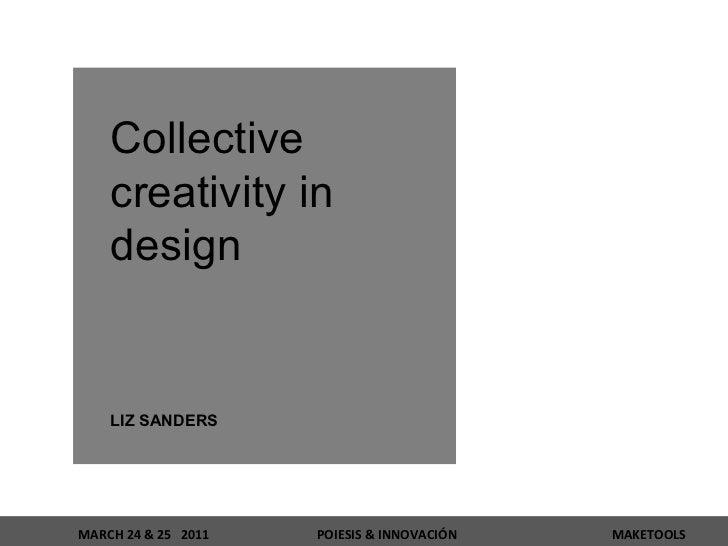 Collective creativity in design LIZ SANDERS