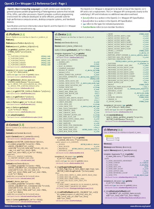 OpenCL C++ Wrapper 1.2 Reference Card - Page 1 OpenCL (Open Computing Language) is a multi-vendor open standard for genera...