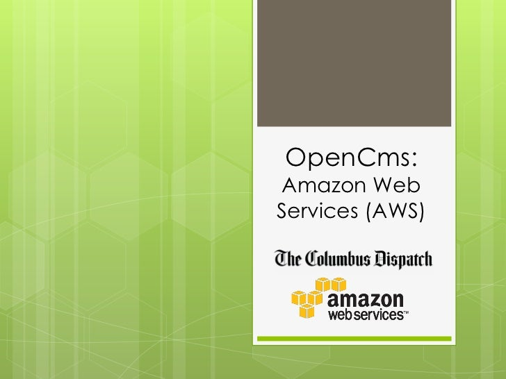 OpenCms:Amazon WebServices (AWS)