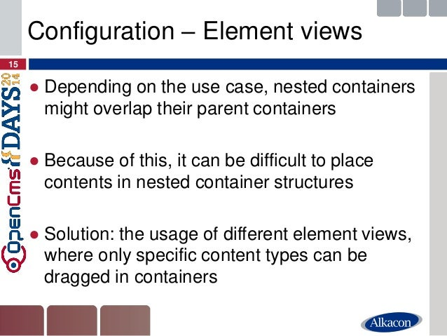 ●Depending on the use case, nested containers might overlap their parent containers  ●Because of this, it can be difficult...