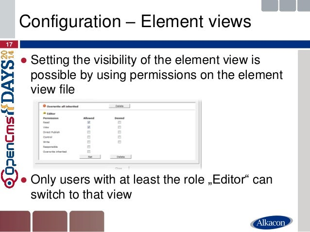●Setting the visibility of the element view is possible by using permissions on the element view file  ●Only users with at...