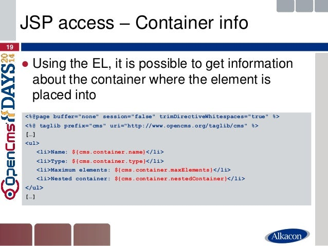 ●Using the EL, it is possible to get information about the container where the element is placed into  19  JSP access – Co...