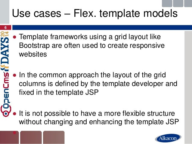 ●Template frameworks using a grid layout like Bootstrap are often used to create responsive websites  ●In the common appro...