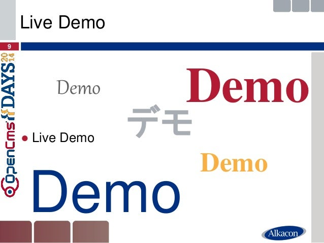 ●Live Demo  9  Live Demo  Demo  Demo  Demo  Demo  デモ