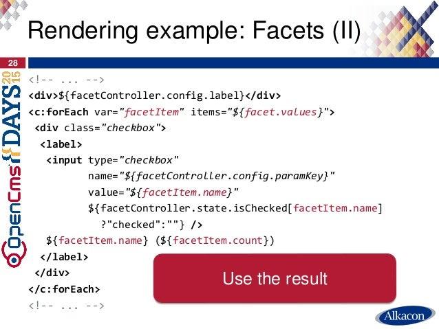 """<!-- ... --> <div>${facetController.config.label}</div> <c:forEach var=""""facetItem"""" items=""""${facet.values}""""> <div class=""""ch..."""