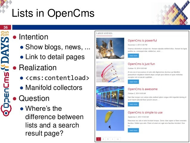 ● Intention ● Show blogs, news, ... ● Link to detail pages ● Realization ● <cms:contentload> ● Manifold collectors ● Quest...
