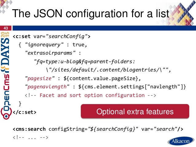"<c:set var=""searchConfig""> { ""ignorequery"" : true, ""extrasolrparams"" : ""fq=type:u-blog&fq=parent-folders: ""/sites/default/..."