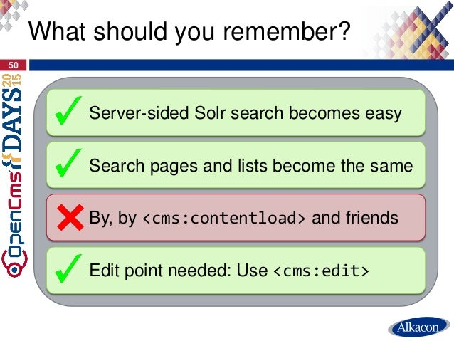 50 What should you remember? Server-sided Solr search becomes easy Search pages and lists become the same Edit point neede...