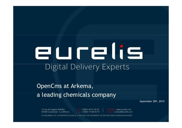 OpenCms at Arkema, a leading chemicals company September 28th, 2015