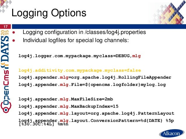 ● Logging configuration in /classes/log4j.properties ● Individual logfiles for special log channels: log4j.logger.com.mypa...